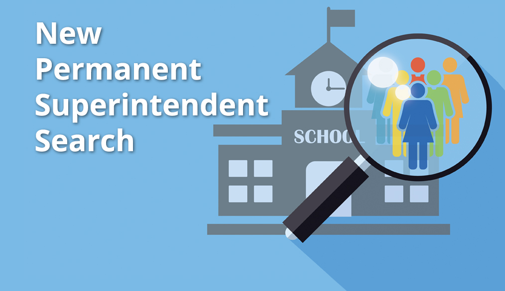 Please share your input on a new Superintendent.